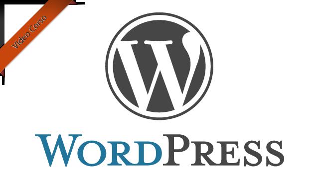 Video Corso: Scopriamo WordPress in 20 lezioni
